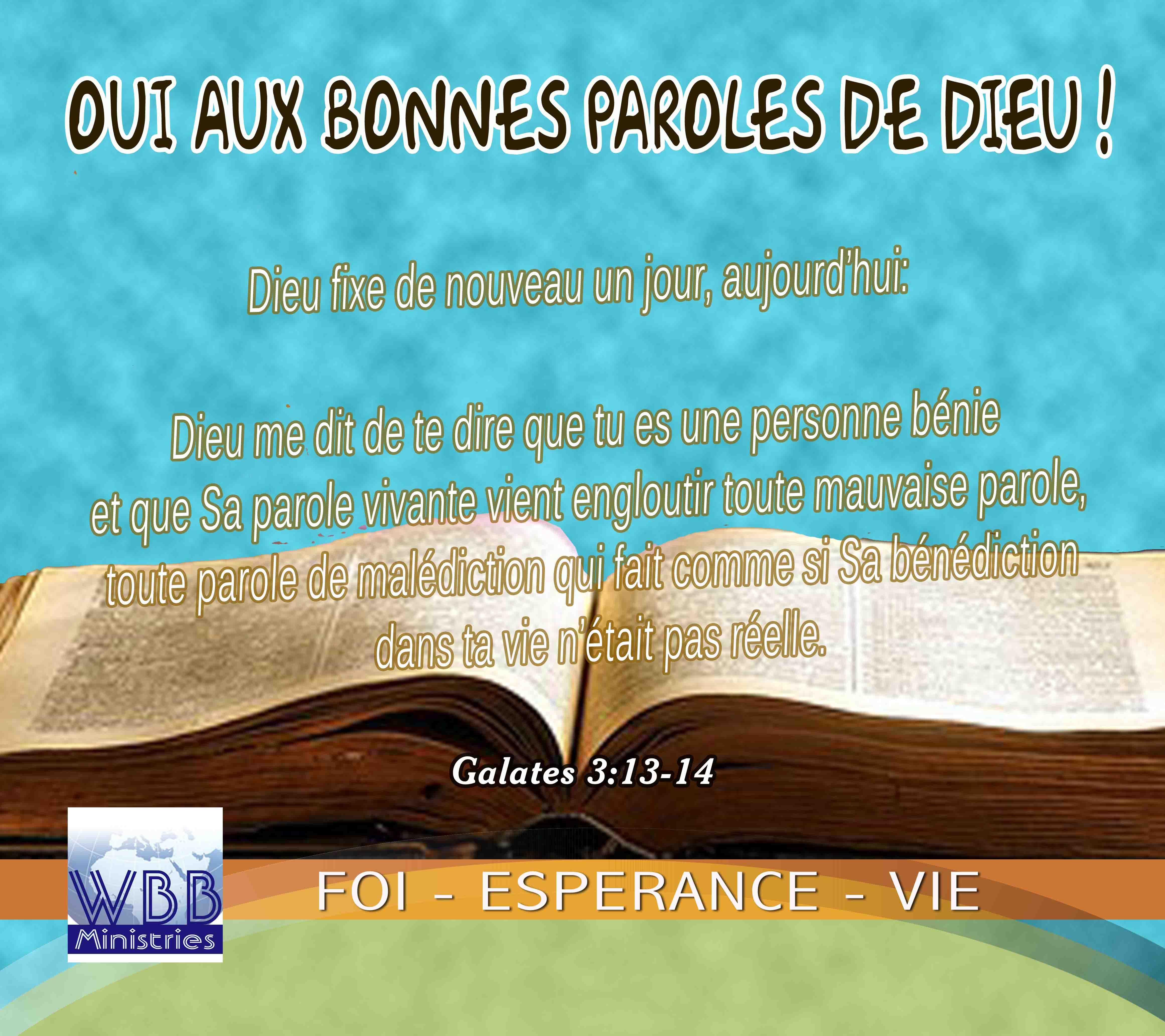 Très OUI AUX BONNES PAROLES DE DIEU! – Foi, Espérance & Vie BL47