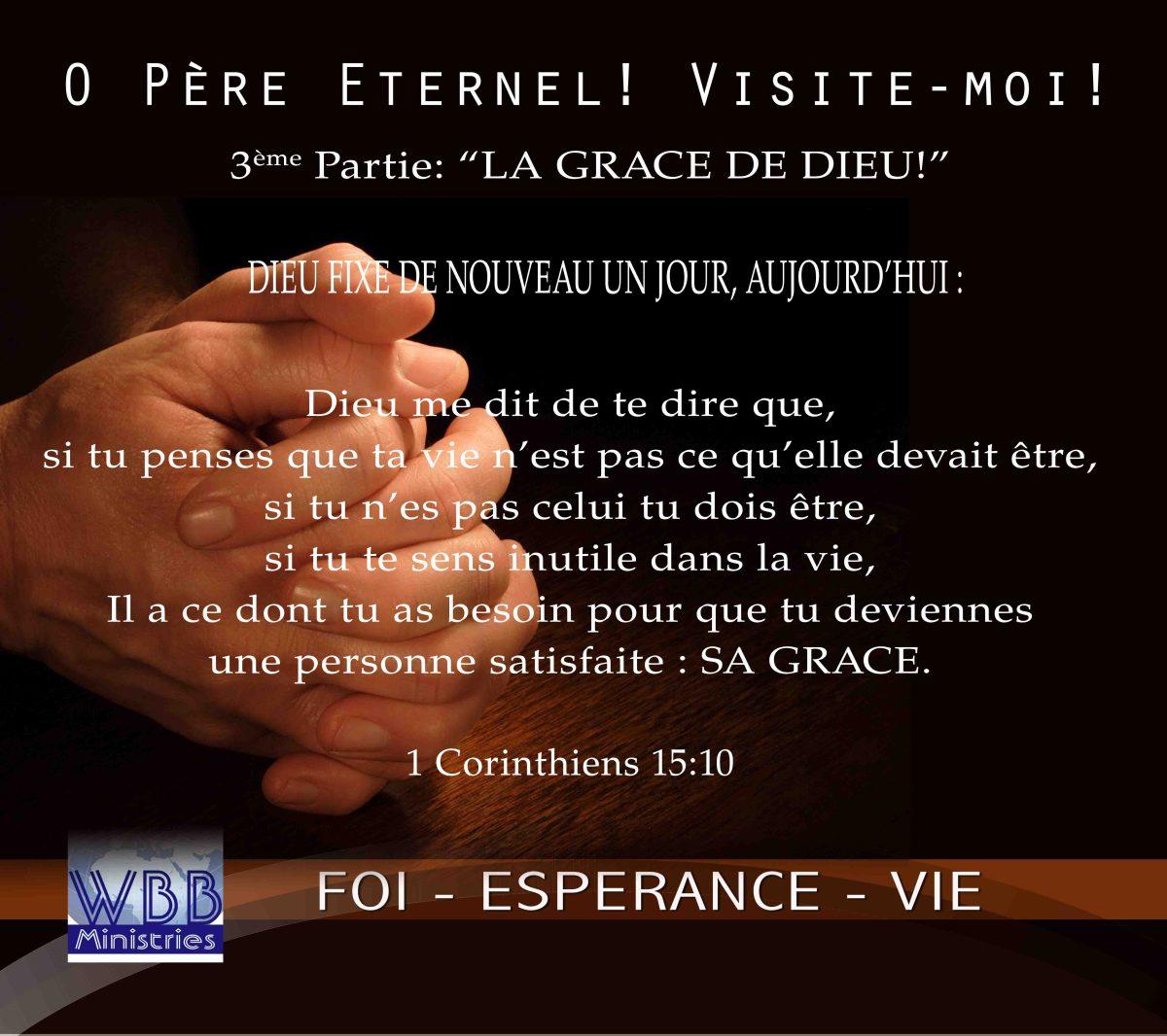 O pere eternel visite moi 3 me partie la grace de for Piscine grace de dieu